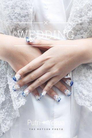 WEDDING Putri + Yosua