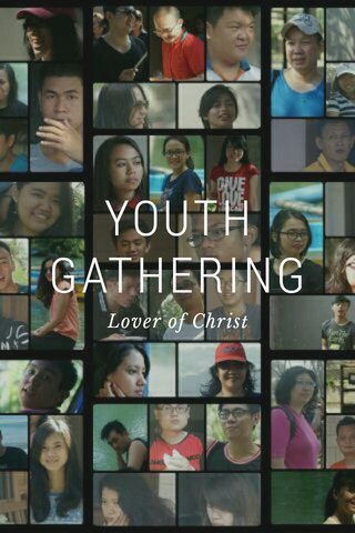 YOUTH GATHERING Lover of Christ