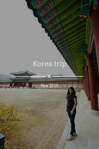 Korea trip Nov 2015