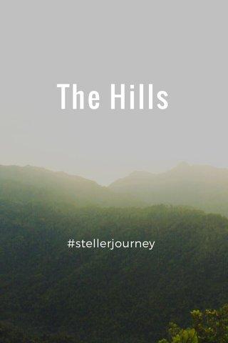 The Hills #stellerjourney
