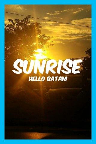 sunrise hello batam