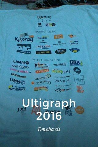 Ultigraph 2016 Emphaxis