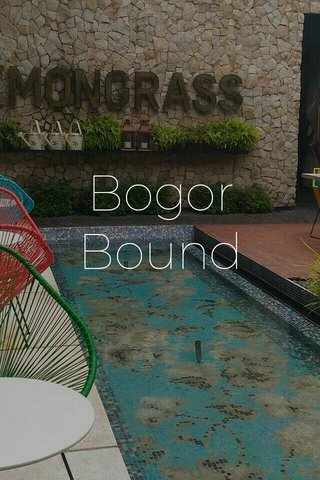 Bogor Bound