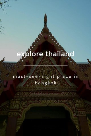explore thailand must-see-sight place in bangkok