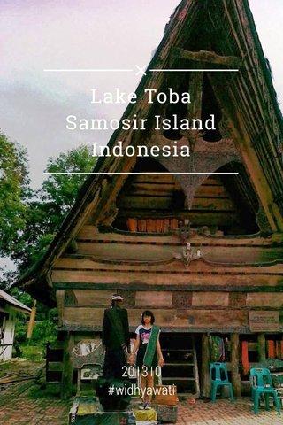 Lake Toba Samosir Island Indonesia 201310 #widhyawati