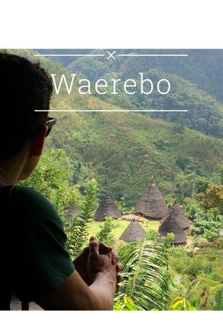 Waerebo