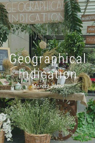 Geographical Indication Market Place