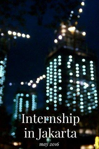 Internship in Jakarta may 2016