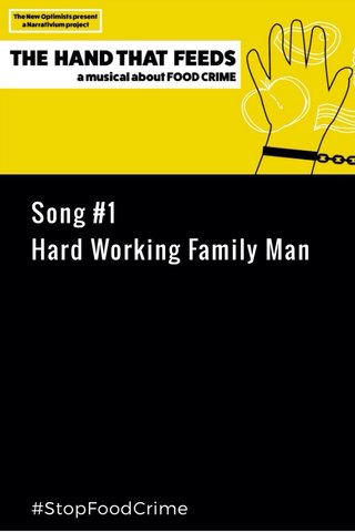 Song #1 Hard Working Family Man #StopFoodCrime