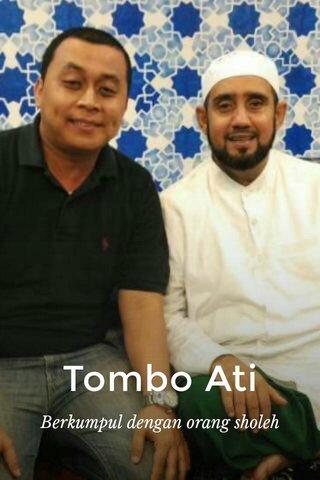 Tombo Ati Berkumpul dengan orang sholeh