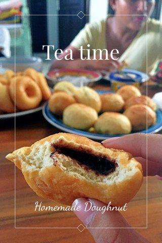 Tea time Homemade Doughnut