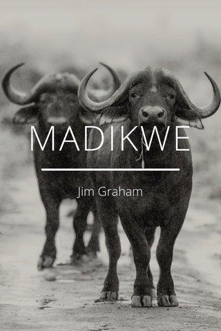 MADIKWE Jim Graham