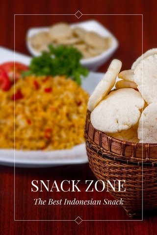 SNACK ZONE The Best Indonesian Snack
