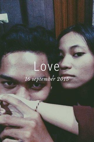 Love 16 september 2015