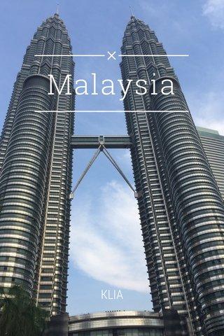 Malaysia KLIA