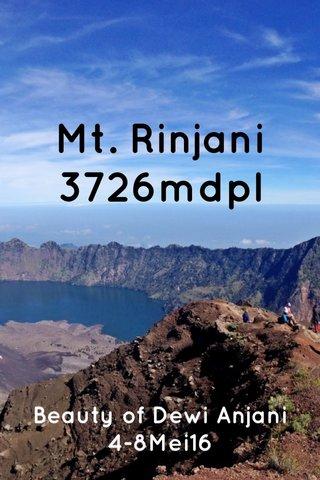 Mt. Rinjani 3726mdpl Beauty of Dewi Anjani 4-8Mei16