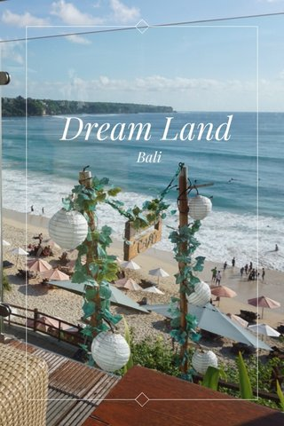 Dream Land Bali