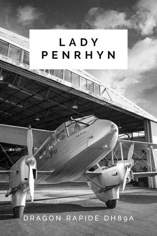 LADY PENRHYN DRAGON RAPIDE DH89A