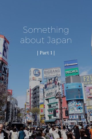 Something about Japan   Part 1  