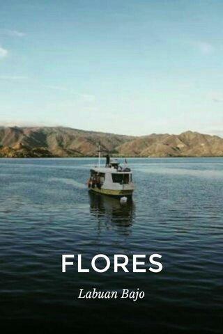 FLORES Labuan Bajo