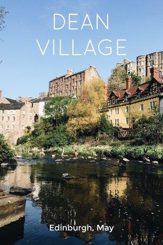 DEAN VILLAGE Edinburgh, May