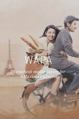 WAPA Photoshoot movie poster for #MaximaPictures