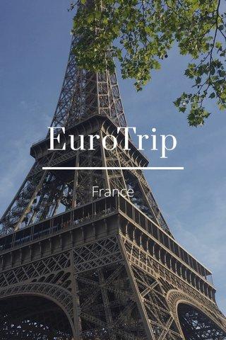 EuroTrip France