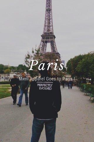 Paris Mimi Apparel Goes to Paris !