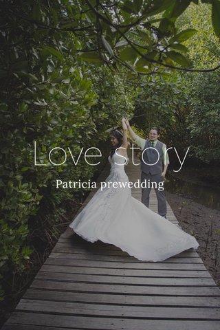 Love story Patricia prewedding