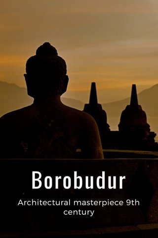 Borobudur Architectural masterpiece 9th century