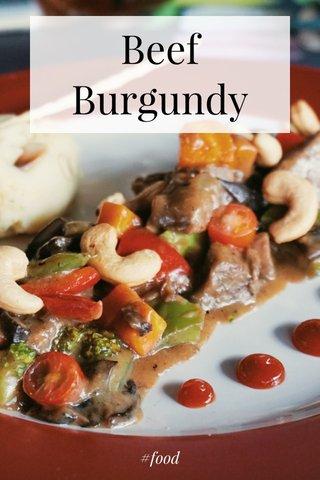Beef Burgundy #food