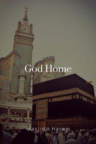 God Home Masjidil Haram