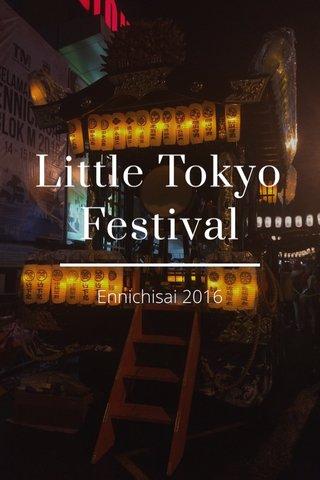 Little Tokyo Festival Ennichisai 2016