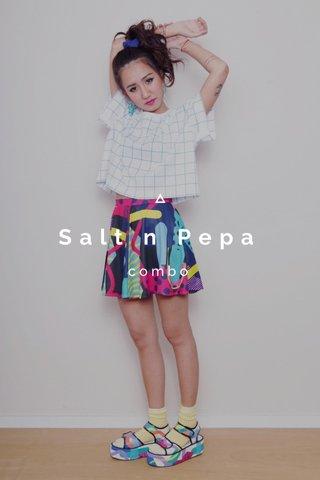 Salt n Pepa combo