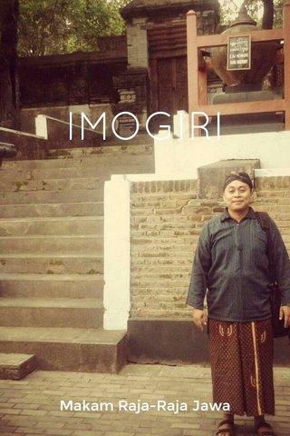 IMOGIRI Makam Raja-Raja Jawa