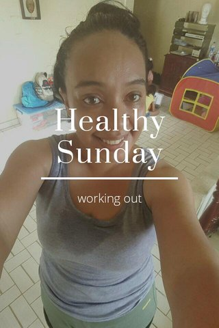 Healthy Sunday working out