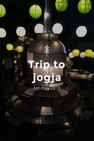 Trip to jogja Apr-may 2016