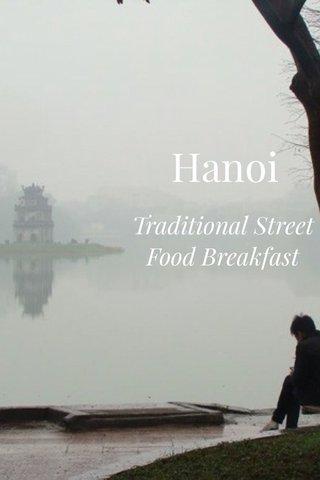 Hanoi Traditional Street Food Breakfast