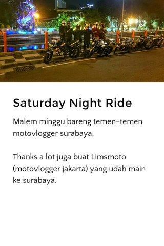 Saturday Night Ride