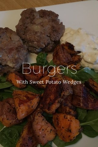 Burgers With Sweet Potato Wedges