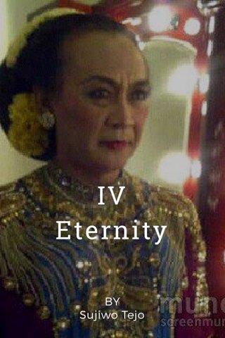 IV Eternity BY Sujiwo Tejo