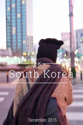 South Korea December, 2015