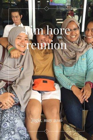 Tim hore reunion Jogja, may 2016