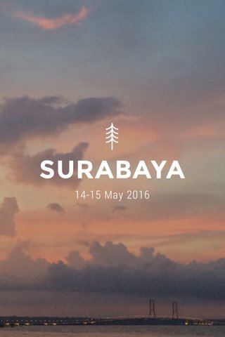 SURABAYA 14-15 May 2016
