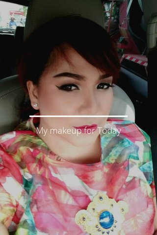 My makeup for Today