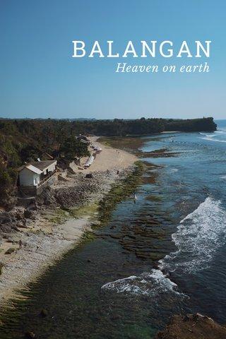 BALANGAN Heaven on earth