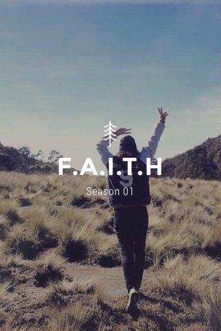 F.A.I.T.H Season 01