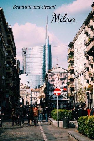 Milan Beautiful and elegant