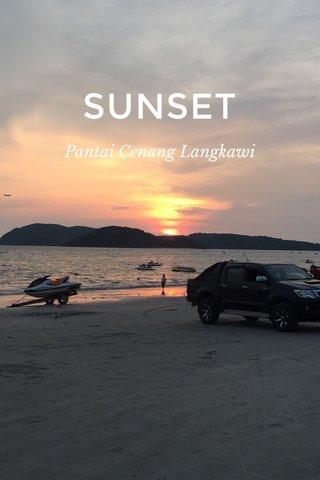 SUNSET Pantai Cenang Langkawi