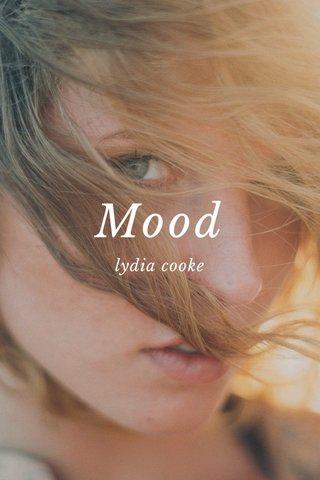Mood lydia cooke